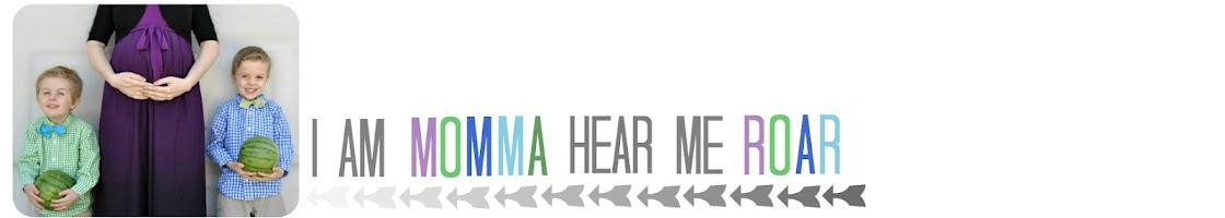 I Am Momma - Hear Me Roar